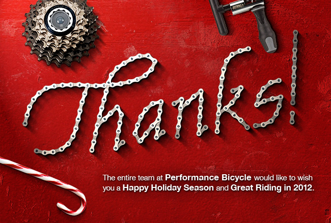 Happy Holidays And Thanks To All >> Thanks And Happy Holidays From Performance Bicycle